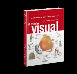 El mini visual, Diccionario Espanol-Ingles / The Mini